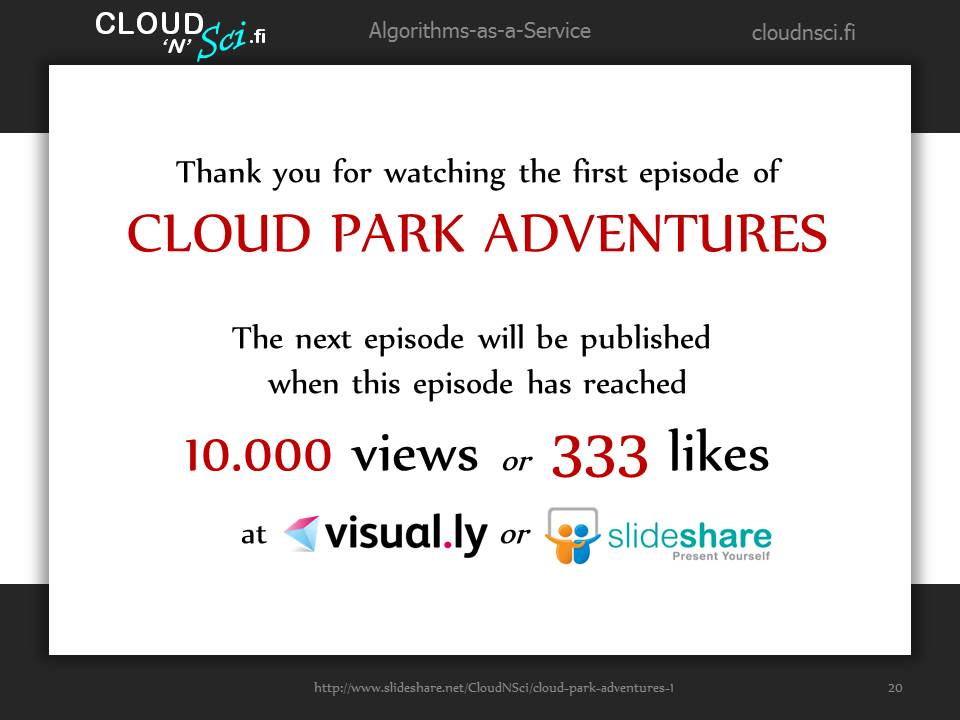 Cloud Park Adventures 1, page 20/20: Thank you for watching the first episode of Cloud Park Adventures!